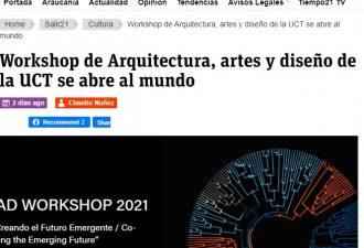 10.04.2021 Workshop de Arquitectura Artes y Diseño de la UCT sale al mundo