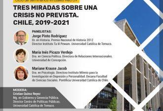 """Seminario """"Tres miradas sobre una crisis no prevista. Chile, 2019-2021"""""""