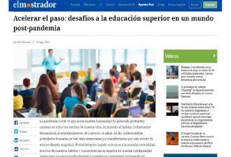 """06.06.2021 Columna Rector Bórquez: """"Acelerar el paso: desafíos a la educación superior en un mundo post-pandemia"""""""