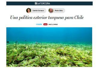 12.04.2021 Una Política Exterior Turquesa para Chile
