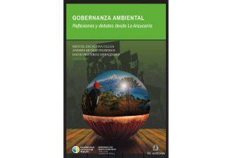 Presentan Libro Gobernanza Ambiental. Reflexiones y debates desde La Araucanía