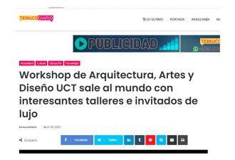10.04.2021 Workshop de Arquitectura, Artes y Diseño UCT sale al mundo